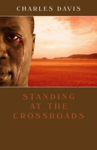 Standing at the Crossroads, by Charles Davis