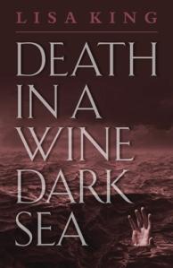 Death in a Wine Dark Sea, by Lisa King