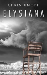 Elysiana, by Chris Knopf