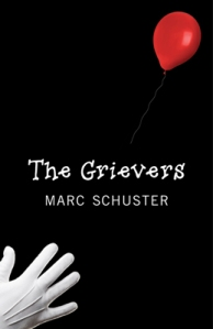 The Grievers, by Marc Schuster. My introduction to the