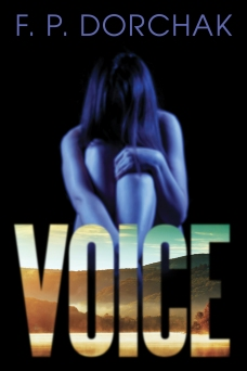 Voice. (© 2015, F. P. Dorchak and Lon Kirschner)