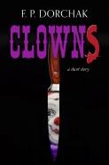 """Clowns,"" © F. P. Dorchak and Lon Kirschner, 2016."