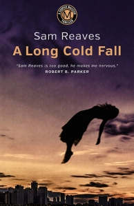A Long Cold Fall, by Sam Reaves © 2016 (reissue).