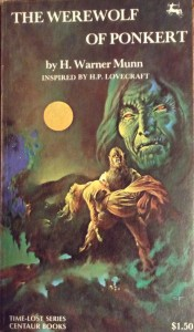 The Werewolf of Ponkert, by H. Warner Munn, © 1976 (My book photo, © Sept 15, 2016)
