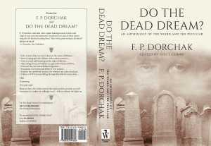 Full Do The Dead Dream? Cover (© F. P. Dorchak and Lon Kirschner, 2017)