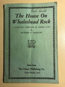 The House On Whaleshead Rock, by Richard Norquist, © 1967, by The Heuer Publishing Company (My image of it © 2020 F. P. Dorchak)